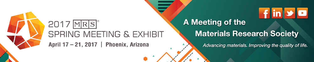 Banner fo the 2017 Spring Meeting & Exhibit in Phoenix, Arizona - A Meeting of the Materials and Research Society. Advancing materials. Improving the quality of life.